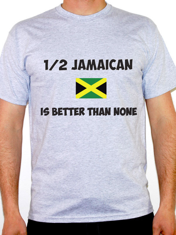 2018 T shirt Fitness Clothing 1/2 Jamaican Is Better Than None - Jamaica / Caribbean / Fun Themed Mens Tee Shirt Manufacturers