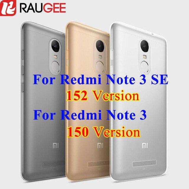 "Xiaomi Redmi Note 3 Pro Special Edition 152mm Case Soft Back Cover TPU Phone Case For 5.5"" Redmi Note 3 Pro Prime 150mm Clear"