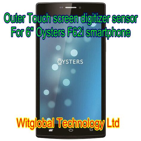 New touch screen Digitizer For 6 Oysters F62i Touch Panel Glass Sensor Replacement Free Shipping