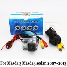 Автомобильная Камера Заднего вида Для Mazda 3 Mazda3 sedan 2007 ~ 2013/RCA проводной Или Беспроводной/HD Широкоугольный Объектив/CCD Ночного Видения камеры