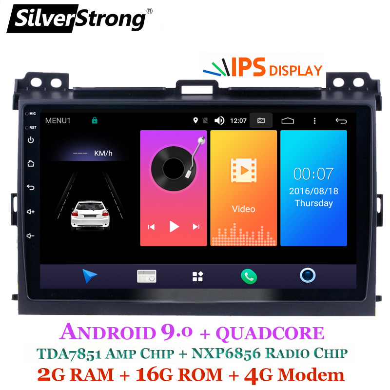 SilverStrong Android9 0 IPS 4G 9inch Car GPS Radio For Toyota Prado 120 Land Cruiser android9