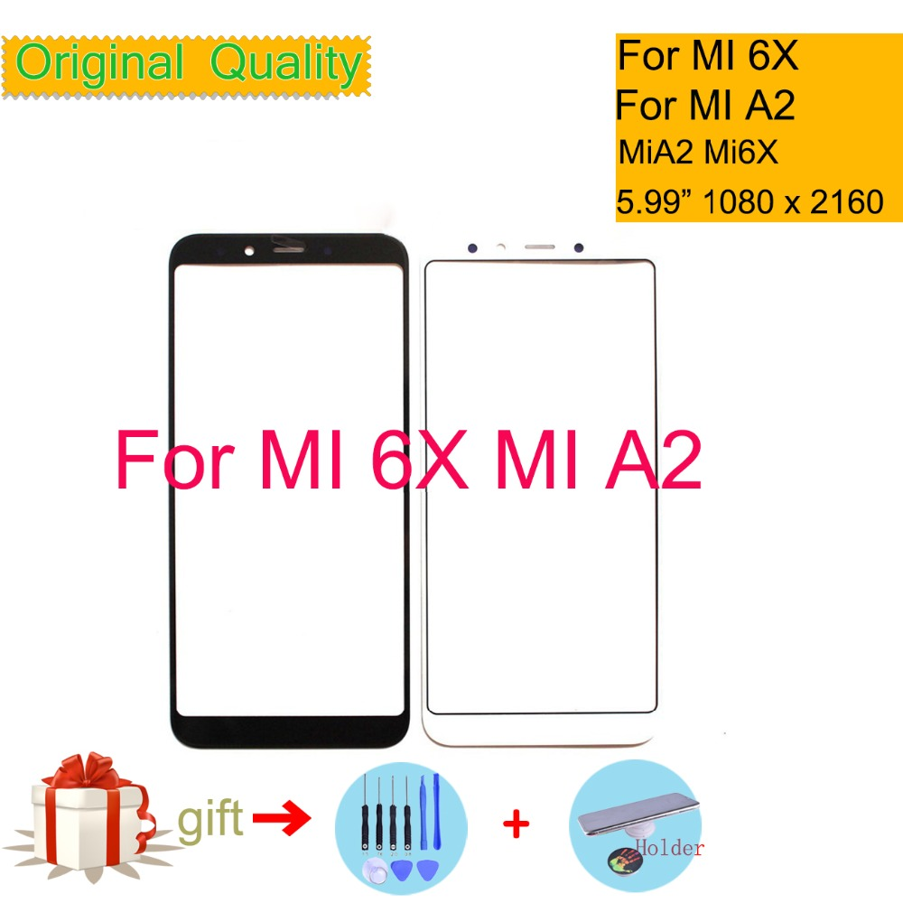 Original For Xiaomi MI 6X A2 Mi6X MiA2 Touch Screen Panel Front Outer Glass Lens Touchscreen NO LCD Without Digitizer 5.99