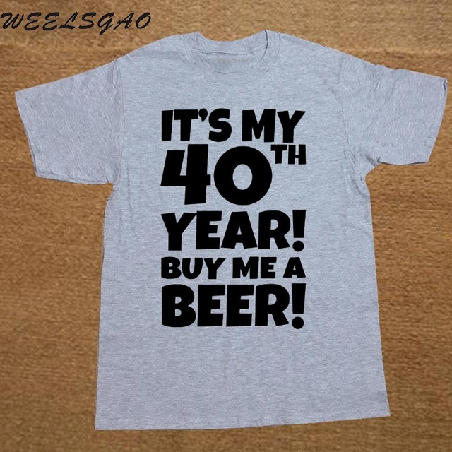 Funny 40th Birthday Present Beer Joke Gift Dad Mens T Shirt For Men