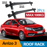 Car Luggage Rack Crossbar Roof Rack FOR CHERY Arrizo 3 4 DOOR Sedan 2017 2018 2019 LOAD 100KG BAR LED roof rails