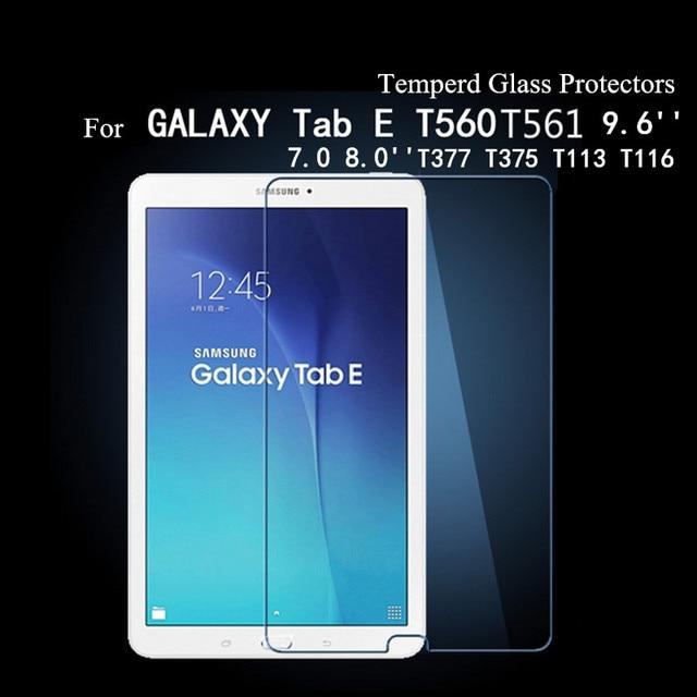 9992589a080 Tab E Glass Protector For Samsung Galaxy Tab E 9.6'' T560 T561 TAB E 7.0 8.0  T375 T377 T113 T116 Tablet Tempered Glass Films