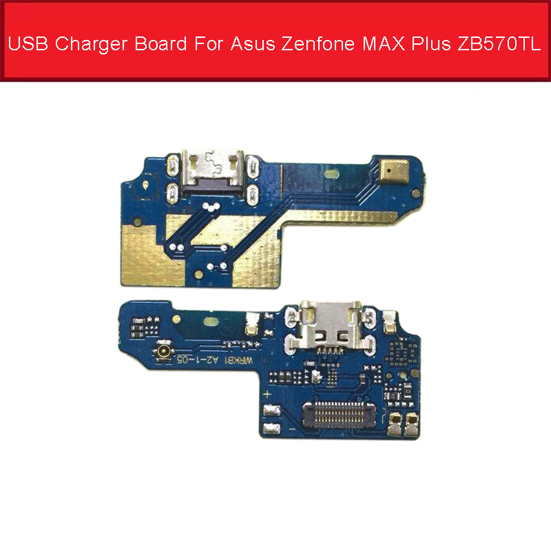 Microphone & USB Charger Dock  Board For Asus Zenfone MAX Plus ZB570TL USB Charging Socket Connector Port Board Flex Cable