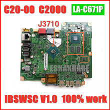 ESHAKHARE For Lenovo S200Z C20-00 C2000 AIO Motherboard J3710 CPU AIA30 LA-C671P FRU 00UW335 IBSWSC V1.0 100% Tested Fast Ship(China)