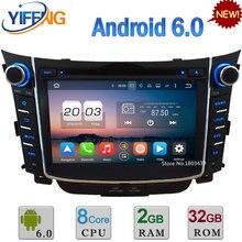 HD 7 «4 Г WI-FI Окта основные Android 6.0 2 ГБ RAM 32 ГБ ROM DAB + Автомобиль dvd-плеер радио gps для hyundai i30 2011 2012 2013 2014 2015 2016