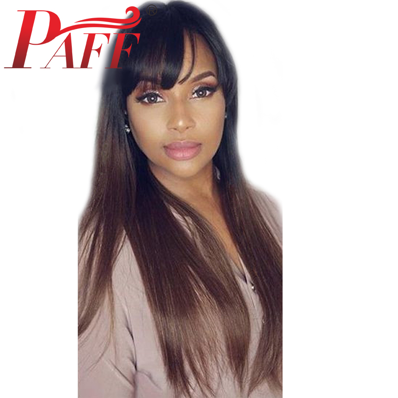 PAFF 4*4 Silk Top Full Lace Human Hair Wigs With Bangs Silk Base Ombre Straight 130 Density Brazilian Remy Hair Natural Hairline