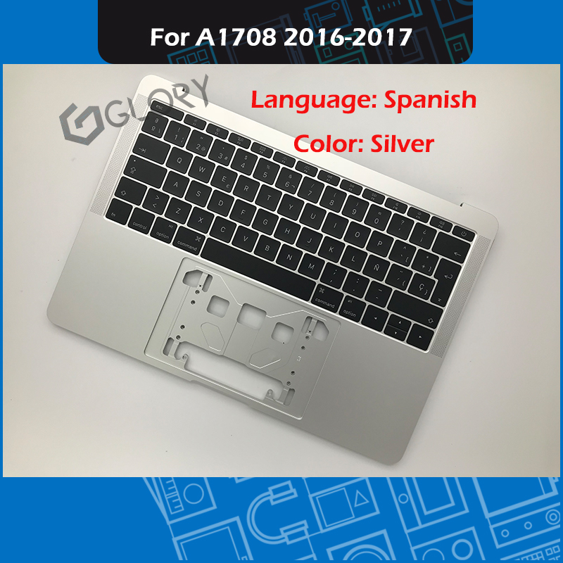 "Silver Laptop A1708 Top case + Spanish Keyboard for MacBook Pro Retina 13"" A1708 Palmrest 2016 2017 EMC 2978 3164"