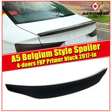For Audi A5 A5Q High quality Rear Spoiler Belgium Style 4-doors FRP Unpainted Trunk Wing Lips car styling 17+