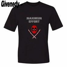 Deadpool Maximua Effort Mens & Womens Printing cartoon T Shirts Custom Tee