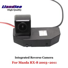 Liandlee Car Rearview Reverse Camera For Mazda RX-8 2003~2011 Backup Parking Rear View Camera / Integrated High Quality new high quality rear view backup camera parking assist camera for toyota 86790 42030 8679042030
