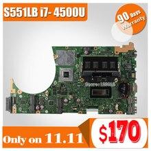 Für ASUS K551L K551LB K551LD K551LN S551L S551LB S551LD S551LN Motherboard i7-4500u S551lN REV2.2 Mainboard GT740 2G 100% Getestet