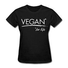 """""""Vegan For Life"""" women's shirt / girlie"""