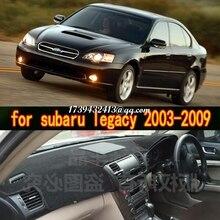 Dashmats автомобиль-Средства для укладки волос приборной панели крышки для subaru legacy BL BP 2003 2004 2005 2006 2007 2008 2009