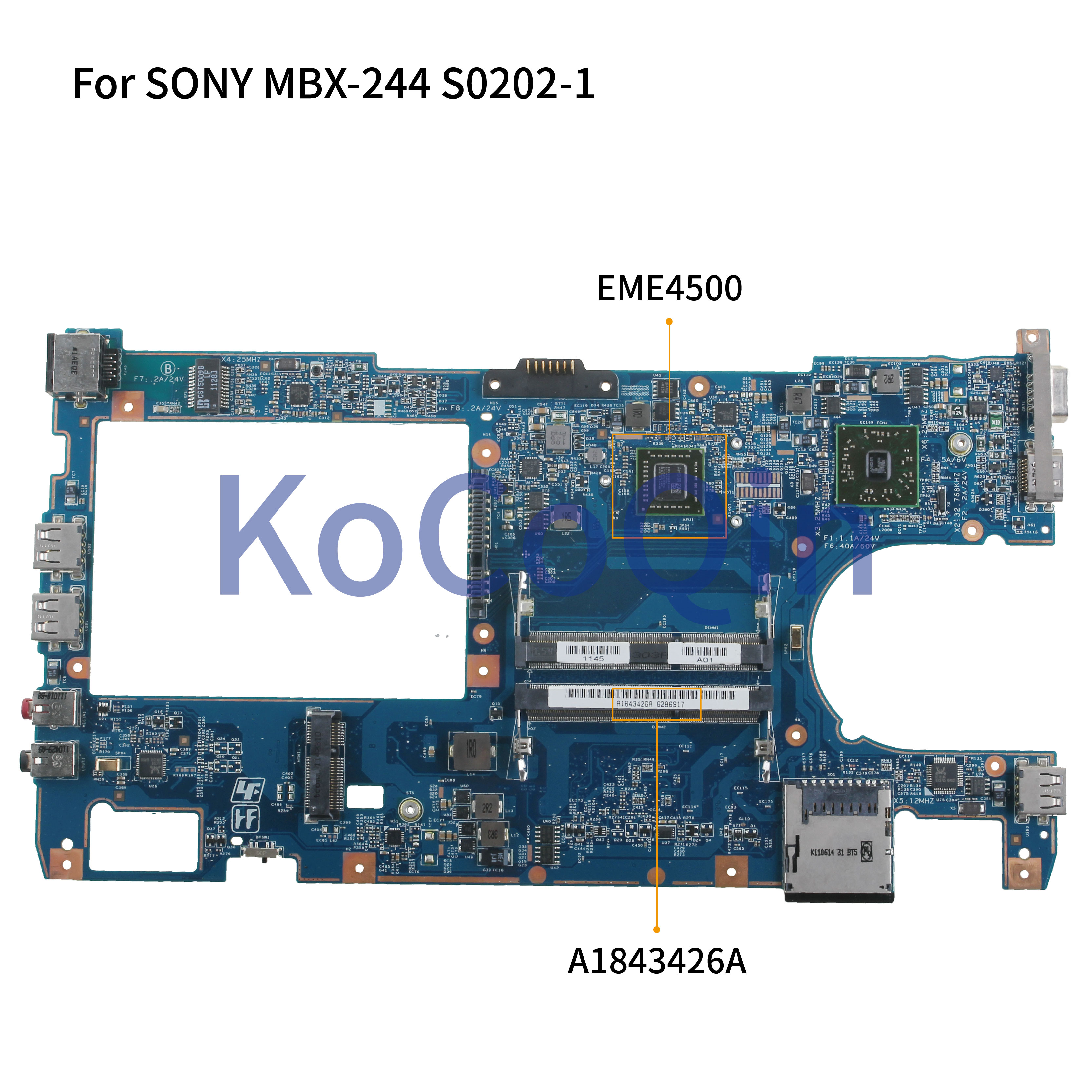 KoCoQin Laptop Motherboard For SONY VPCYB3 MBX-244 Mainboard A1843426A S0202-1 48.4KY02.011 CPU EME4500