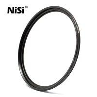 НИСИ ультра-тонкая Pro Nano UNC УФ-фильтр с многослойным покрытием объектива Высокое разрешение для Оптические стёкла 82 77 72 67 62 58 52 мм