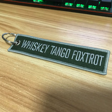 Whiskey Tango Foxtrot Novelty Keychain Launch Key Chain EDC Keychains for Motorcycles and Car Tag New Embroidery Fobs