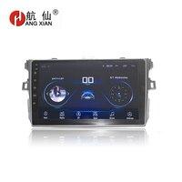 HANG XIAN 9 Quadcore Android 8.1 Car radio for TOYOTA COROLLA 2007 2011 car dvd player GPS navigation car multimedia