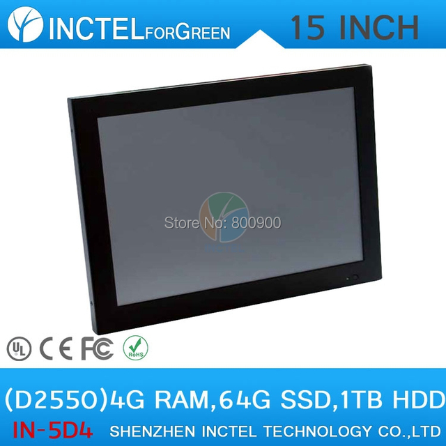 "All in one touchscreen  pc with LED 2mm panel HDMI 2*RS232 15"" Intel Atom D2550 Dual Core 1.86Ghz 4G RAM 64G SSD 1TB HDD"