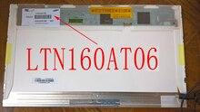 LTN160AT06 A01 W01 B01 H01 T01 U01 U02 U03 LCD Laptop Screen Display Panel LCD Screen