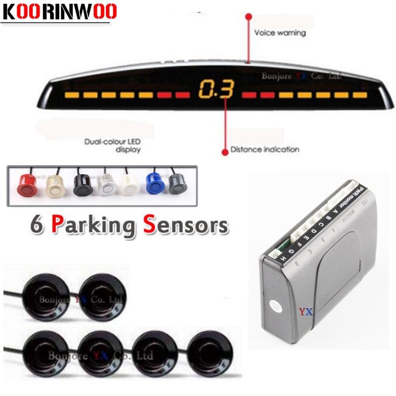KOORINWOO Car Parking Sensor 6 Auto Reverse Backup Radars Detector System + LED Display + 22mm Sensors Black Grey White Red parking sensors 39680 shj a61 for honda crv black white silver free shipping auto sensors ultrasonic sensor car sensor
