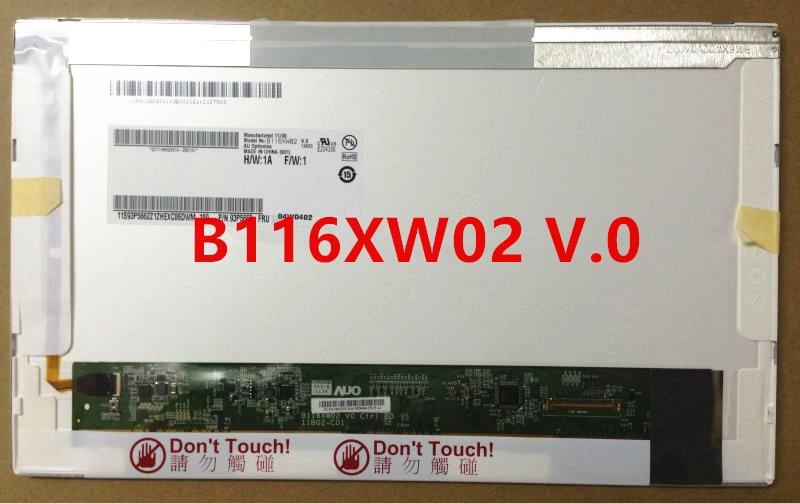 ФОТО Free Shipping B116XW02 V.0 V.1 LTN116AT03 LTN116AT01 LP116WH1-TLA1 CLAA116WA0A LP116WH1-TL N1/P1/B1/A1 N116B6-L02/L01 Panel