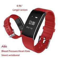 2017 0.96 «большой экран Смарт Браслет A86 монитор сердечного ритма часы кровяное давление кислорода Сна Трекер Смарт водонепроницаемые наручные