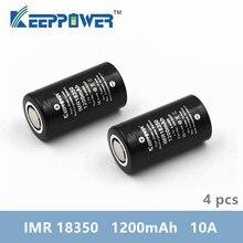 4 Ban Đầu Keeppower IMR18350 10A Xả 1200 MAh UH1835P Li ion Sạc Pin IMR 18350 Pin