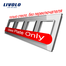 Livolo Luxo Cinza Cristal Interruptor Do Painel de Vidro, 293mm * 80mm, padrão DA UE, Painel de Vidro Quádruplo, VL-C7-4SR-15