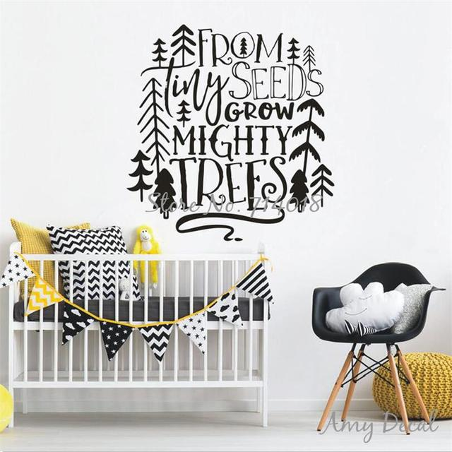 From Tiny Seeds Grow Mighty Trees Wall Sticker Quotes Woodland Nursery Quote Vinyl