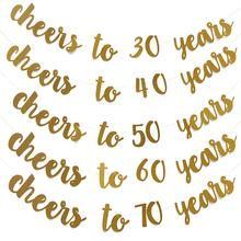 Golden Glitter Cheers To 30 40 50 60 70 Years English Letter String Flag Birthday Party Banner Wedding Party Supplies Ornament