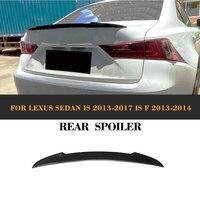 Carro de Fibra De carbono Tronco Spoiler traseiro auto asa lábio para Lexus Is 2013-2017 IS250 É F 2013 2014