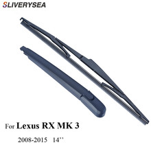 SLIVERYSEA Rear Wiper Blade & Arm For Lexus RX MK 3 (RX300,RX350,RX330,RX400H) 5-door wagon Car Accessories For Auto Wipers canbus no error led car door logo ghost shadow projector light welcome light bulbs for lexus gs300 rx rx350 rx400h rx300 rx330
