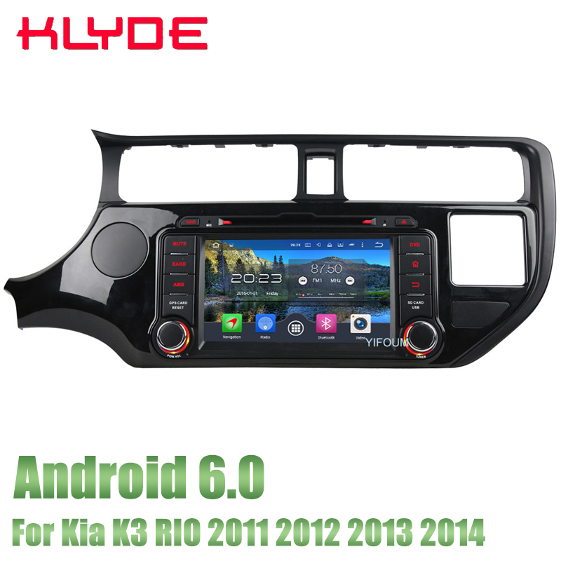 KLYDE 8 4GB RAM 32GB ROM Android 6.0 Octa Core 4G WIFI DAB+ RDS Car DVD Stereo Radio GPS Player For KIA RIO K3 2011-2014 free mic 4gb ram 32gb rom octa core android 8 0 car dvd gps for ford focus 3 2012 2014 with radio bt wifi dvr mirror link obd