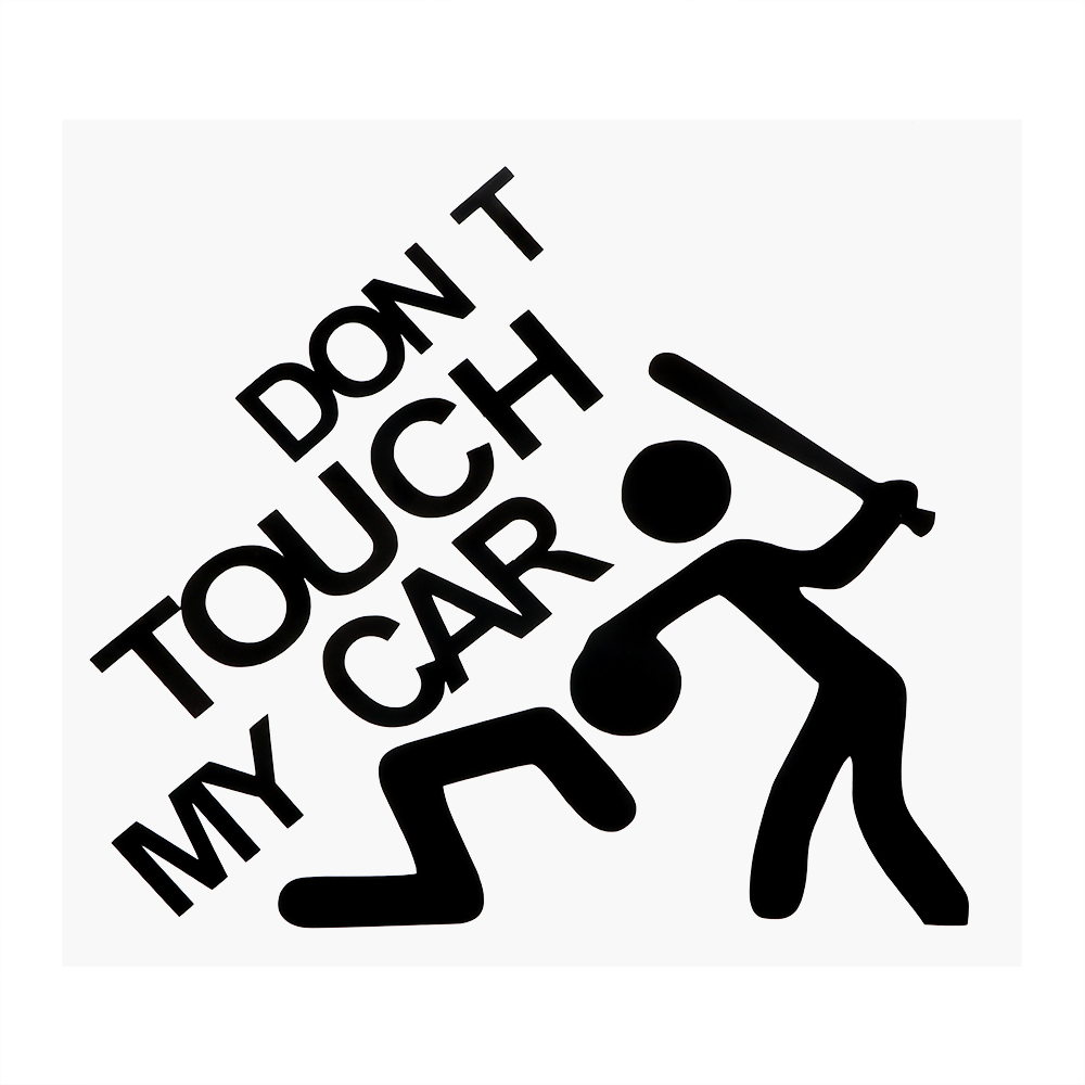 Amazing Styling Car Stickers - Don't Touch My Car