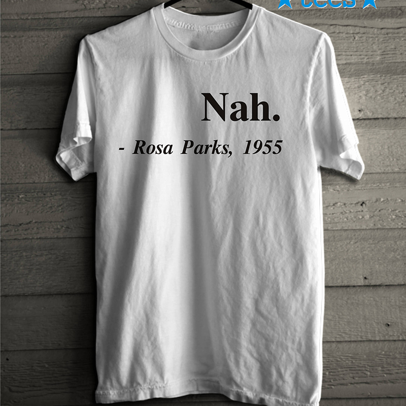 60d9fb959 Rosa Parks 1955 T Shirt Nah. Tees Hipster Short Sleeve Black T Shirt Women  Tumblr Vintage Cotton Outfits Clothes Causal Tee-in T-Shirts from Women's  ...