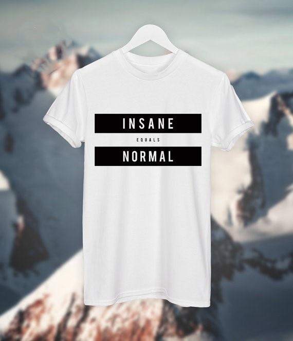 New arrival INSANE EQUAL NORMALsummer t shirt women fashion T shirt high quality girls tops t shirt tees word wild ship