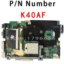 D'origine pour Asus K40AB mère d'ordinateur portable K50AB X5DAB K40AF K40AD K50AF K50AD X8AAF X5DAF DDR2 Carte Mère Testé parfait
