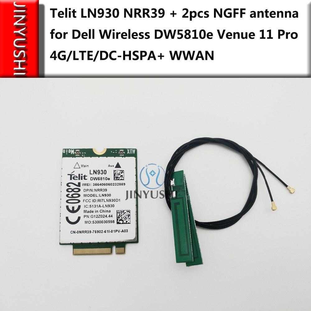 JINYUSHI For Telit LN930 NRR39+2pcs NGFF Antennas Card For Dell Wireless DW5810e Venue 11 Pro 4G/LTE/DC-HSPA+ WWAN