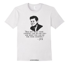 76da8adc53d4 Funny men t shirt novelty tshirt women Ask Not What Your Country Can Do JFK  T