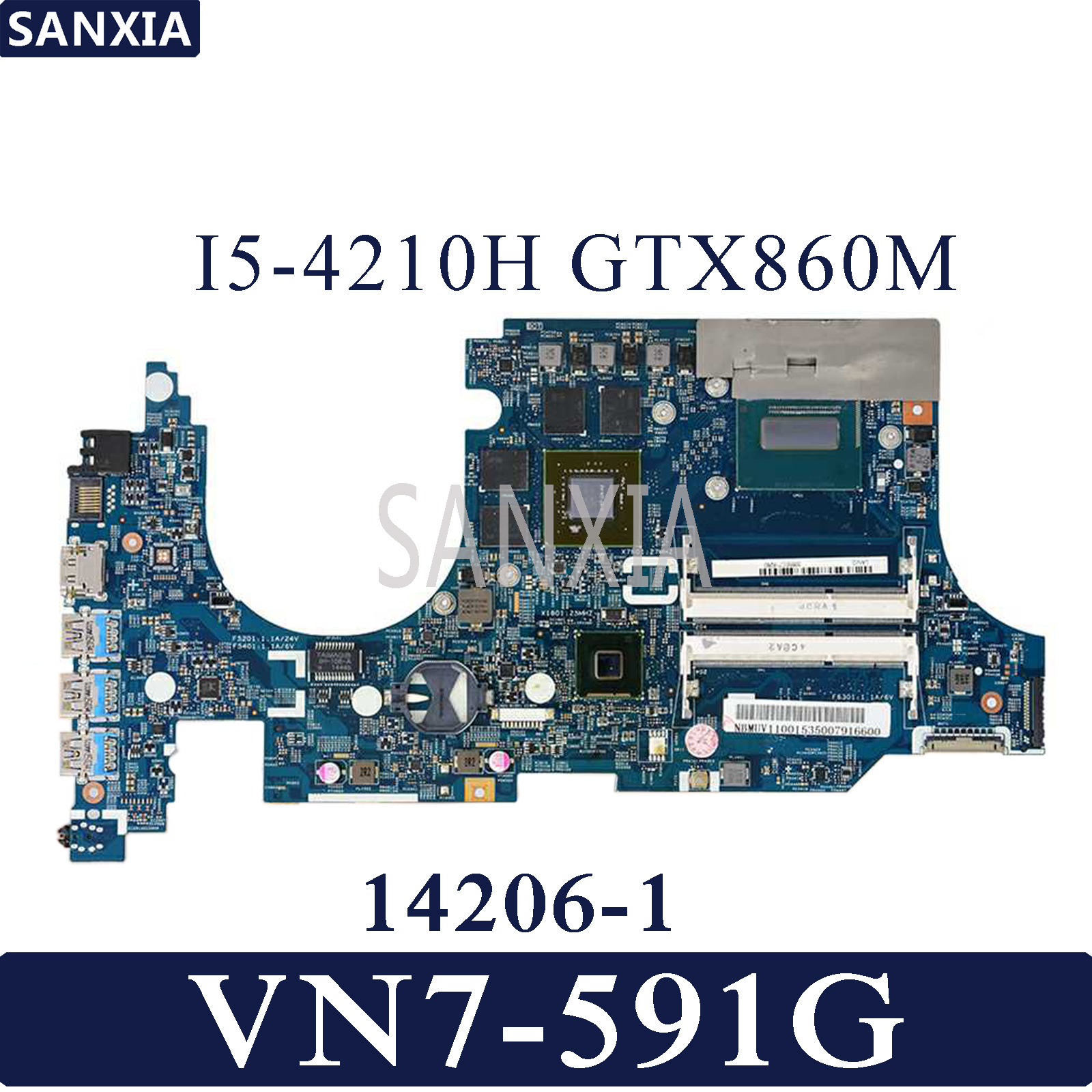 KEFU 14206-1 Laptop motherboard for Acer VN7-591G Test original mainboard I5-4210H GTX860MKEFU 14206-1 Laptop motherboard for Acer VN7-591G Test original mainboard I5-4210H GTX860M