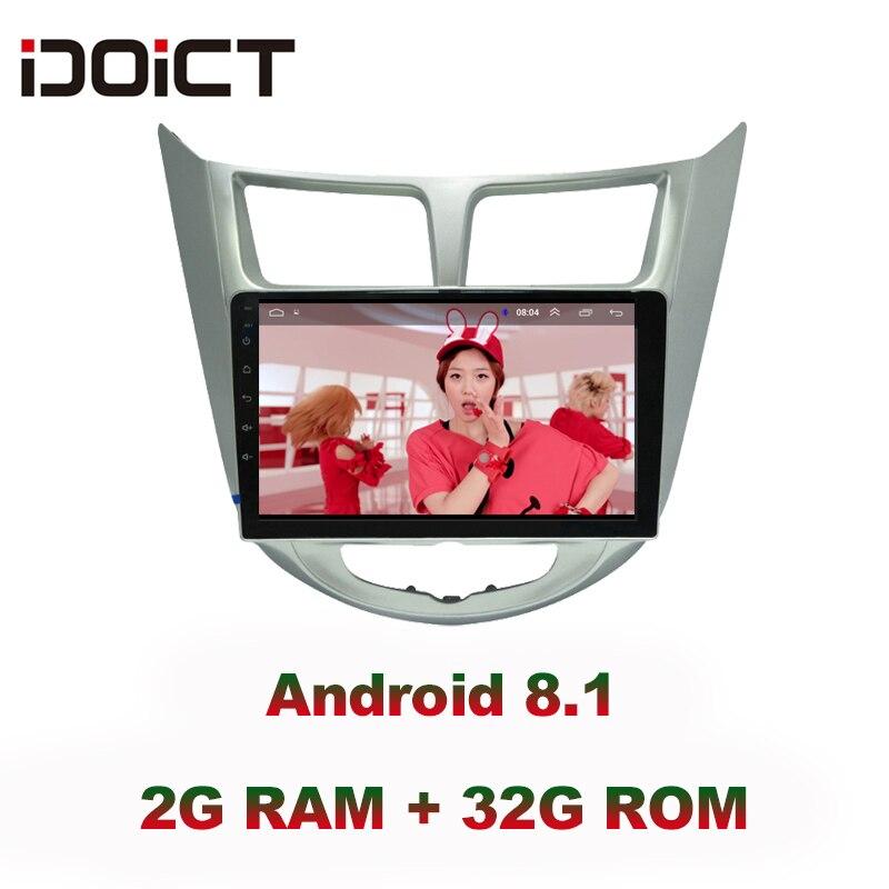 IDOICT Android 8.1 IPS 2G + 32G lecteur DVD de voiture 8 CORE Navigation GPS multimédia pour Hyundai Accent Verna Solaris Radio 2010-2017