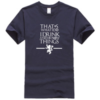 T Shirt Summer 2017 100 Cotton Game Of Thrones Men S T Shirts That S What