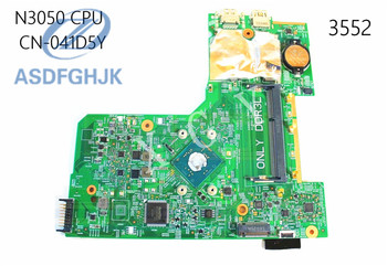 Laptop Motherboard 41D5Y 041D5Y CN-041D5Y FOR Dell FOR Inspiron 3000 15-3552 Motherboard N3050 Integrated DDR3L 100% Tested OK