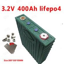 1 шт. Lifepo4 3,2 V 400AH батарея реальная емкость 400Ah 24 v 48 v DIY хранение энергии солнечная панель 1000 w инвертор мгновенный до 10C