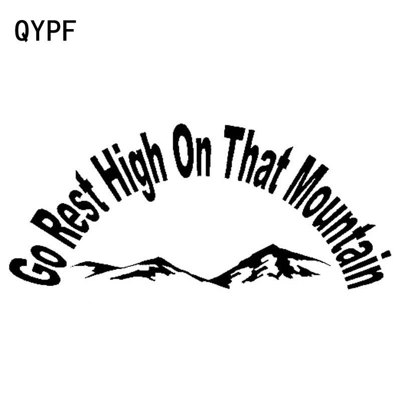 QYPF 19.5cm*9.1cm Go Rest High On That Mountain So Funny