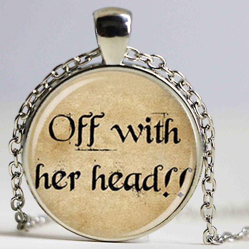 Wholesale Glass Dome pendant hot sale Alice in wonderland off her head command pendant necklace,Movie glass cabochon necklace