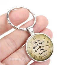 All In Good Time, My Pretty Quote Wizard of Oz Keychain Jewelry Pendant Alloy Plated Glass Cabochon Key Chain Ring Holder Gift